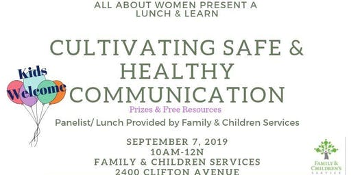 Cultivating Safe & Healthy Communication