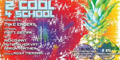 Wench Comedy Presents: 2 Cool 4 School tickets