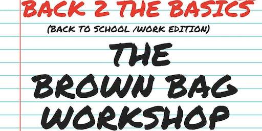 The Brown Bag Workshop
