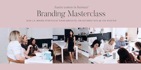Branding Masterclass with Erika Brechtel: Austin tickets