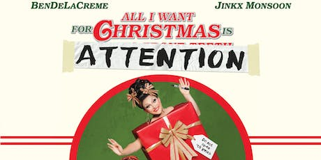 BenDeLaCreme & Jinkx Monsoon: All I Want For Christmas Is Attention @ Thalia Hall tickets