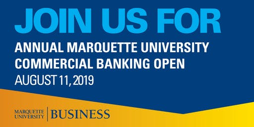 Annual Marquette University Commercial Banking Open