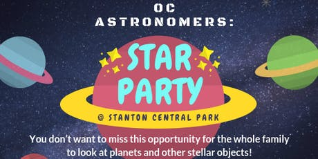 OC Astronomers: STAR PARTY! tickets