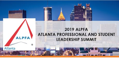 2019 ALPFA Atlanta Professional & Student Leadership Summit tickets