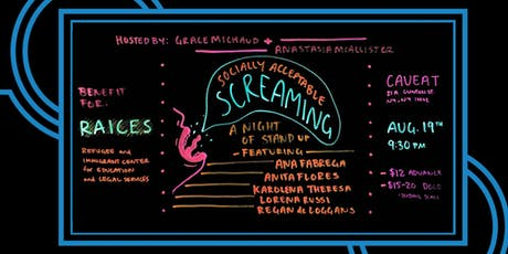 Socially Acceptable Screaming: A RAICES Fundraiser tickets