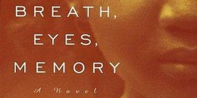 Breath, Eyes, Memory: 6-week Reading & Discussion Group