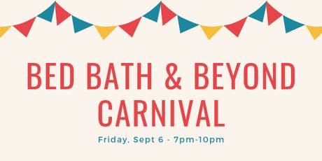 Bed Bath & Beyond Carnival! tickets
