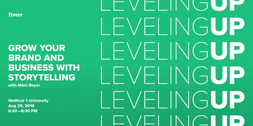 Leveling Up: Grow your Brand and Business with Storytelling