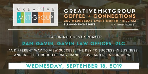 CreativeMktGroup September Coffee + Connections: Featuring Pam Gavin, Gavin Law Offices, PLC