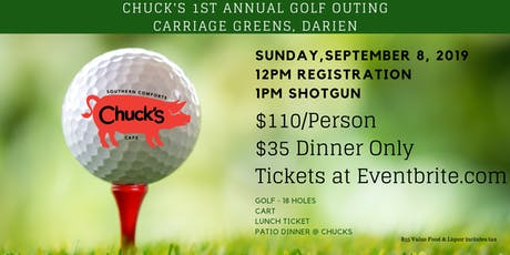 Chuck's 1st Annual Golf Outing tickets