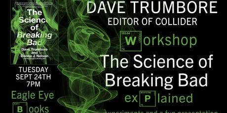 The Science Of Breaking Bad Explained with Dave Trumbore tickets