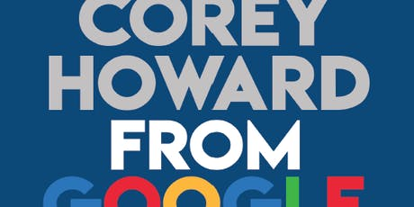 Dinner with Corey Howard from Google tickets