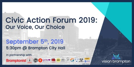 Brampton Civic Action Forum + Federal TownHall: Our Voice, Our Choice tickets