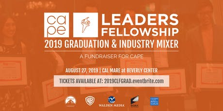 2019 CAPE Leaders Fellowship Graduation & Industry Mixer, a CAPE Fundraiser tickets