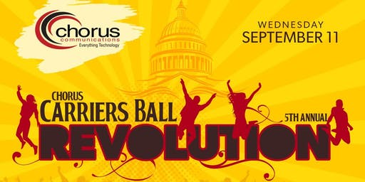 REVOLUTION-The 5th Annual Chorus Carriers Ball