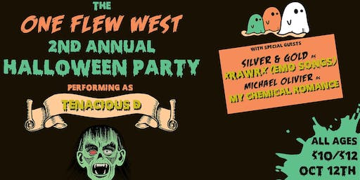 """One Flew West (Tenacious D Tribute) """"Halloween Party"""""""