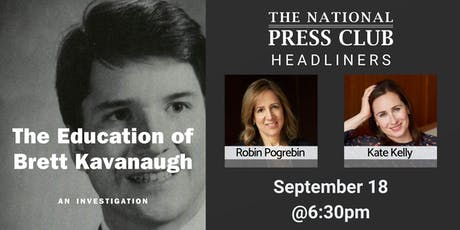 "NPC Headliners Book Event: ""The Education of Brett Kavanaugh: An Investigation"" tickets"