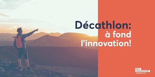 Décathlon: à fond l'innovation !