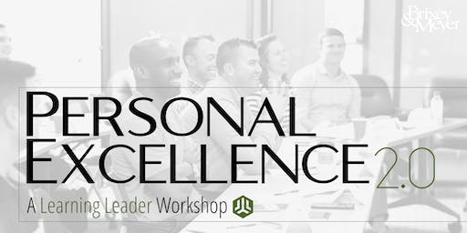 Personal Excellence 2.0 - A Learning Leader Workshop