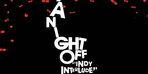 A Night Off : Indy's Interlude