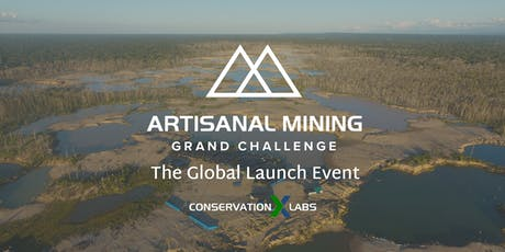The Artisanal Mining Grand Challenge Global Launch tickets