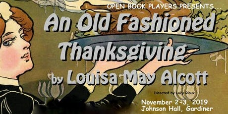 Open Book Players-An Old Fashion Thanksgiving (Eve) tickets