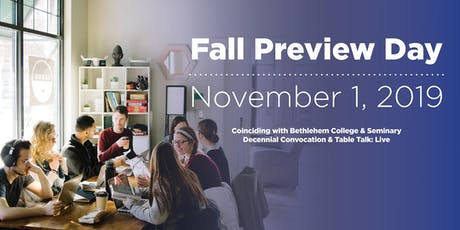 Fall Preview Day 2019 | coinciding with the Decennial Convocation and Table Talk: Live tickets