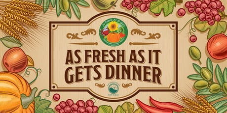 As Fresh As It Gets Dinner tickets