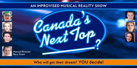 Comedy With Singing Canada's Next Top (Blank)! tickets