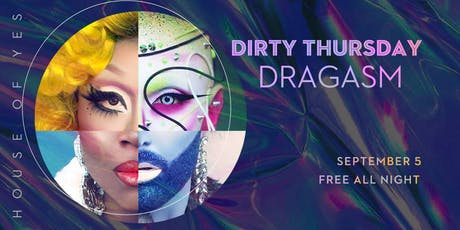 Dirty Thursday: DRAGASM tickets