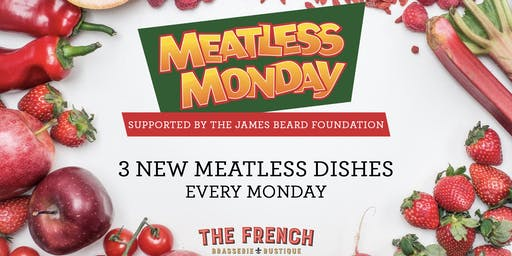 Meatless Monday at The French