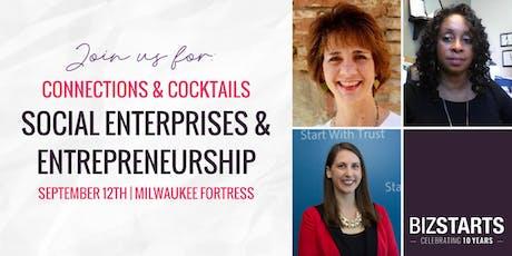 Social Enterprises & Entrepreneurship, Connections, & Cocktails tickets