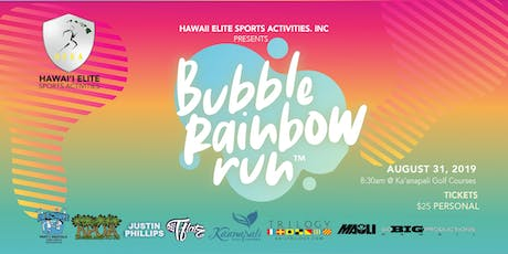 Bubble Rainbow Run - Maui, Hawaii | Aug 31 tickets