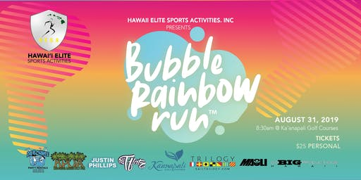 Bubble Rainbow Run - Maui, Hawaii | Aug 31