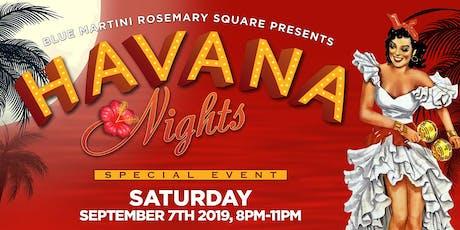 Havana Nights at Blue Martini Rosemary Square  tickets
