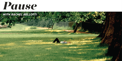 Pause with Rachel Bellotti