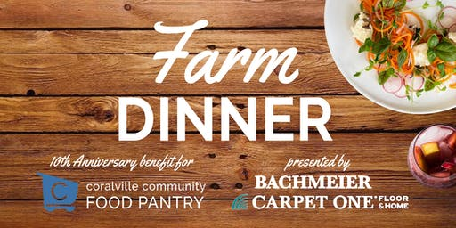 Farm Dinner - 10th Anniversary Benefit for Coralville Community Food Pantry