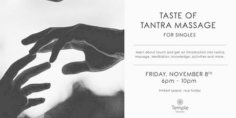 Taste of Tantra Massage for Singles Workshop tickets