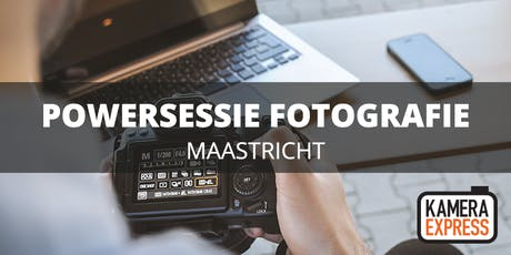 Powersessie Fotografie Maastricht billets
