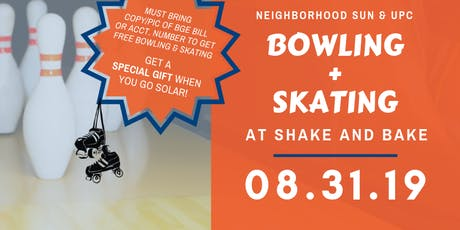 Free Bowling and Skating at Shake & Bake! tickets