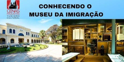 CONHECENDO O MUSEU DA IMIGRAÇÃO
