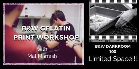 Darkroom 103: Making a B&W Gelatin Print-Limited Space!!! tickets