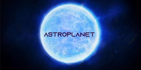 Astroplanet presented by Niche Inc. tickets