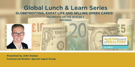 Global Lunch & Learn | An update on the new EB-5 Reforms tickets