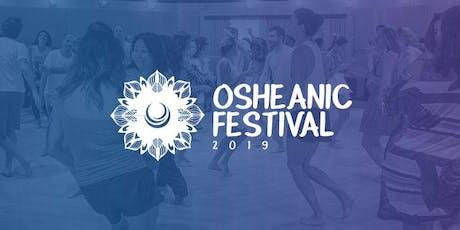 Osheanic Festival 2019 - Um Encontro Internacional para Celebrar a Consciência ingressos