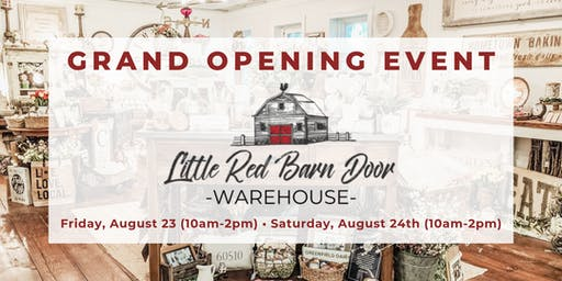 Little Red Barn Door Warehouse - GRAND OPENING EVENT (August 23 & 24)