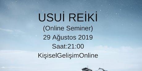 Usui Reiki (Online Seminer) tickets