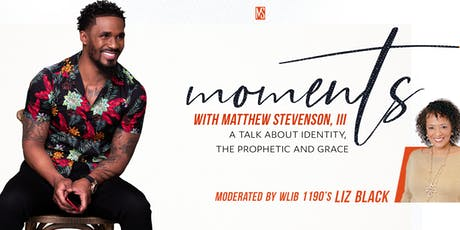 Moments with Matthew: Identity, the Prophetic and Grace tickets