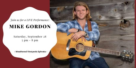 Mike Gordon LIVE at Weathered Vineyards Ephrata tickets