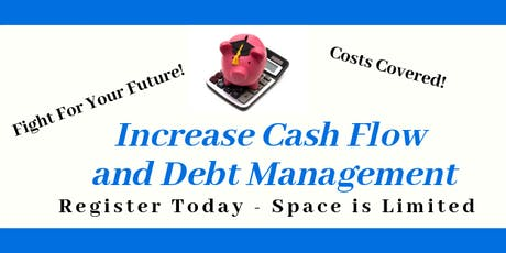 Increase Cash Flow and Debt Management tickets